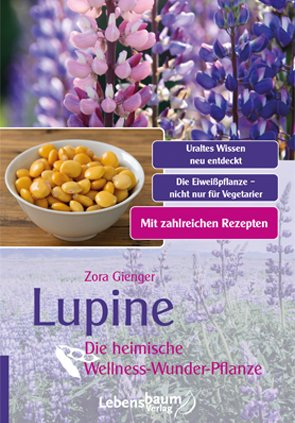 Lupine – Die heimische Wellness-Wunder-Pflanze